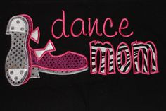 Tap Shoes Dance Mom Shirt by sewfabulous2 on Etsy