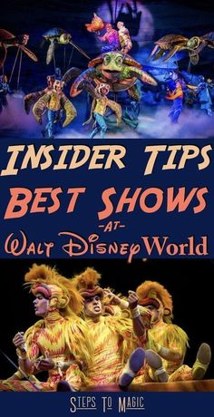 Best Shows at Disney World - Steps To Magic | Orlando Trip Planning