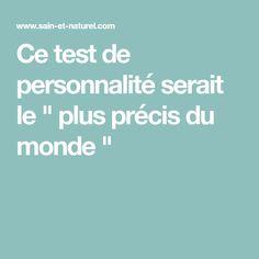 """Ce test de personnalité serait le """" plus précis du monde """""""