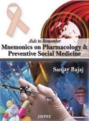 Aids To Remember Mnemonics On Pharmacology & Preventive Social Medicine