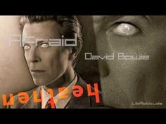 Afraid - David Bowie - Heathen [ LibAttitude ] - YouTube