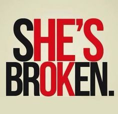 Yeah she's broken alright . She's broken me and she's broken the promise that we made to each other . Sad Quotes, Quotes To Live By, Love Quotes, Inspirational Quotes, Lying Quotes, Prison Quotes, Heartbreak Quotes, Fabulous Quotes, Message Quotes