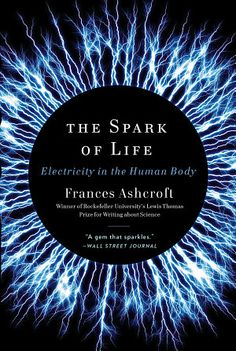 The Spark of Life: Electricity in the Human Body - Books on Google Play