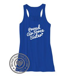 Proud Air Force Tank Top Customizable tank by MilitaryHeartTees
