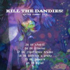 Kill the Dandies! Spring / Summer 2016