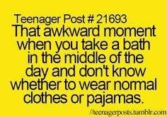 Haha yes! but i usually just go with pj's :P
