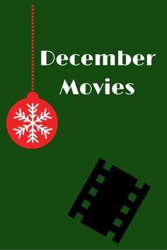 December Movies to G