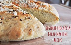 Easy To Make Rosemary Focaccia Bread That Uses A Bread Machine