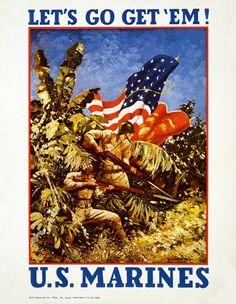 """American poster, 1942: """"Let's go get 'em! U.S. Marines"""""""