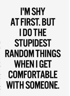 Quotes about being shy, quotes about shyness, quotes about quiet people, be Shy Quotes, Quotes Deep Feelings, Real Quotes, Mood Quotes, Positive Quotes, Funny Quotes, Life Quotes, Qoutes, Cute Girl Quotes