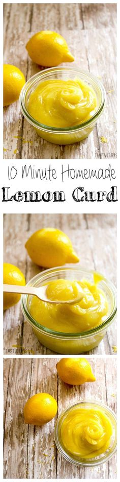 This bright and tart lemon curd is simple to make and can be used for a variety of desserts and tarts! Homemade 10 Minute Lemon Curd   Take Two Tapas