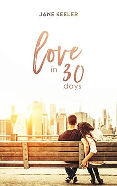 ROMANCE: Romantic Comedy: Love in 30 Days - The Best Plans Don't Always Work! (Plus 19 FREE Books Book 13) by Jane Keeler http://www.amazon.com/dp/B01CGSXDH0/ref=cm_sw_r_pi_dp_8Jl7wb007CPET