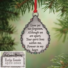 Honor the memory of a departed loved one with this personalized Christmas ornament