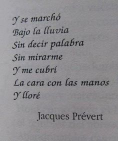 Y se marcho bajo la lluvia... Jacques Prevert