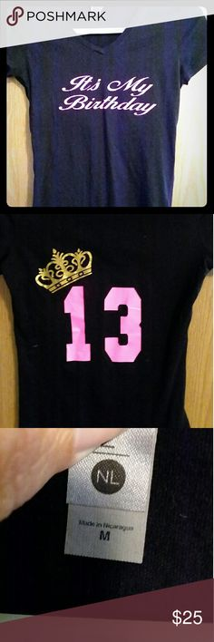 It's My Birthday 13 size M Black and Pink it's my birthday shirt 13 with gold crown. Size M. Tops Tees - Short Sleeve