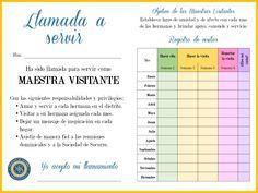 Un imprimible gratis con las responsabilidades de las Maestras Visitantes así como una tabla para registrar sus acciones durante el mes. :)