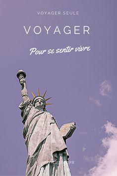 Pourquoi voyageons-nous ? Après réflexion je pense voyager pour me sentir vivre #voyagerseule #voyage