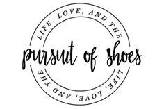 pursuit of shoes