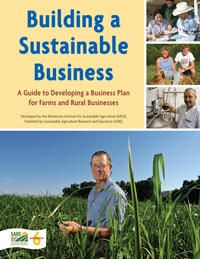 Building a Sustainable Business. Free book on developing a farm business plan from SARE.