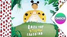 Read aloud books for kids videos on YouTube: Lara the Yellow Ladybird. A yellow bug in a world of red, Lara the Ladybird just wants to fit in. #books #kids #video