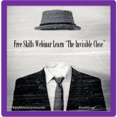 FREE SKILL WEBINAR Learn The Invisible Close + Q&A Webinar - #MarkJanuszewski #go90grow #worldslaziestnetworker go90grow.net
