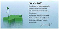 Ho, mia kor' Esperanto Language, Language