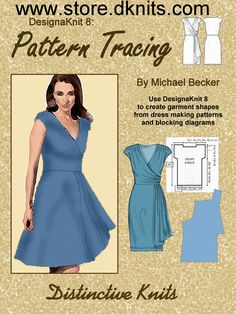 Pattern Tracing, is about how to take a dress making pattern like McCalls or Vogue, and convert it into a garment outline, ready to knit, using DesignaKnit 8. You have to have DAK 8 to work with this book. You can make complex knitted garments using this method. Get away from the T-shirt type of sweater and make tops, suits, dresses, and coats. Make a statement, not just a sweater. You can also develop garment outlines from hand knitting blocking dimension diagrams. $19.95