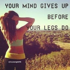 Your mind gives up before your legs do. 💪🏽 💚💛❤ Share it with your friends and family if you agree!  😃 Follow us for more!  #weightloss #weightlossjourney #weightlosstransformation #weightlossgoals #weightlossdiary #weightlossstory #weightlosstea #weightlosssupport #weightlossjournal #weightlosshelp #weightlossinspo #weightlosscoach #weightlosss #weightlosssuccess #weightlossfood #weightlossmeals #weightlossgoal #weightlossresults #weightlossprogram #weightlossplan #weightlossblog…