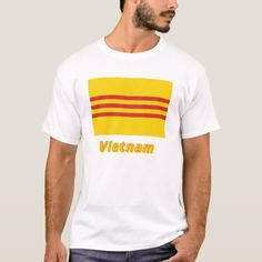 Shop South Vietnam Flag with Name in Vietnamese T-Shirt created by Vexillophile. South Vietnam Flag, Flags With Names, Flag Shirt, T Shirt, South Ossetia, Flags Of The World, National Flag, Mauritius, Colorful Shirts