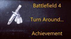 Battlefield 4 Turn Around... Achievement