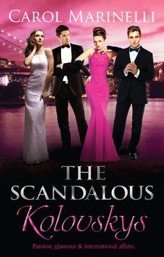 Out September 2013, The Scandalous Kolovskys by Australian author, Carol Marinelli. #sexy #romance #scandal