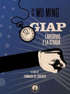 INTERVISTA A WU MING - La lunga marcia di Wu Ming | Doppiozero