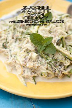 Raw food recipe: Zucchini Spaghetti with Creamy Mushroom Sauce - organictalks.com