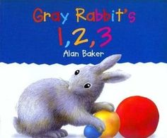 Gray Rabbit's 123 Alan Baker, Education Director, Mouse Paint, Teaching Shapes, Counting Books, Cheap Books, New Children's Books, Early Math, Cat Mouse