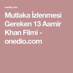 Mutlaka İzlenmesi Gereken 13 Aamir Khan Filmi - onedio.com