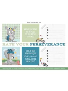 What are some things that are easy for you, that you can do well? What are some things that require perseverance, starting this new year of school?