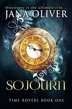 Sojourn (Time Rovers Book 1) by Jana Oliver, http://www.amazon.com/dp/B005Q2N39M/ref=cm_sw_r_pi_dp_hKB1ub114692D