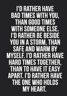 I'd rather have you