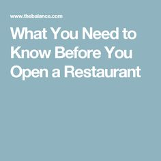 What You Need to Know Before You Open a Restaurant