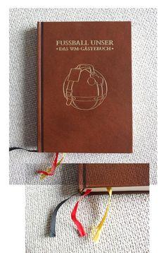 One of my favourite books Fussball Unser Das WM-Gästebuch Eduard Augustin, Philipp von Keisenberg, Christian Zaschke Publisher: Süddeutsche Zeitung Edition