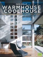 Warm House Cool House. Great for passive design introduction.