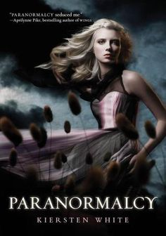 PARANORMALCY by Kiersten White- really great young adult book, good author. Clean content
