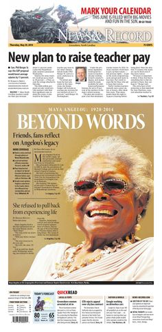 Remembering Maya Angelou. Front page May 29, 2014