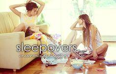sleepovers...