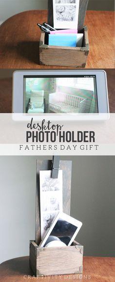 How to Make a Desktop Photo Holder   DIY Fathers Day Gift, DIY Desktop Photo Holder, Handmade Father's Day Gift, DIY Desk Organizer