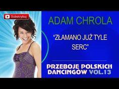 Moja Miła - Adam Chrola - YouTube