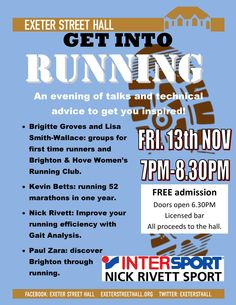 Brighton has a fantastic running community for all abilities. We are a group of running enthusiasts and our aim is to celebrate reasons to run and inspire those who might be thinking of starting. Come along to the hall on Friday 13th November  -it's free!