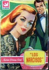 LOS NARCISOS, MARIA TERESA SESE, COLECCION ALONDRA Nº 218 1957 CONTRAPORTADA: GEORGE NADER JGD1