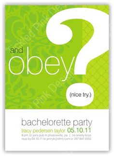 And Obey? Green Bachelorette Party Invitation #docmilo #tickledpinkdesign #bachelorette #lingerieshower