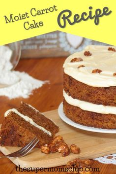 Best Carrot Cake Recipe That's Simply Delicious - The Super Moms Club Moist Carrot Cakes, Best Carrot Cake, Milktart Recipe, Baking Recipes, Cake Recipes, Milk Tart, Cream Cheese Icing, Super Mom, Foodies